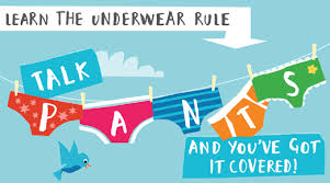 Teach your child the Underwear Rule. Picture by: childine.org.uk